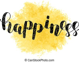 Lettering typography happiness overlay happiness is easy