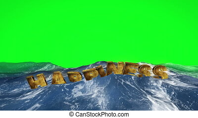 Happiness text floating in the water against green screen