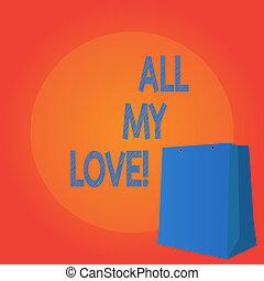 happiness., tout, concept, bon, texte, love., écriture, signification, roanalysisce, mon, vous, sentiment, entier, écriture, affection