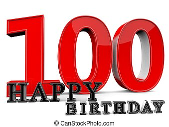 Large red 100 with Happy Birthday in front.
