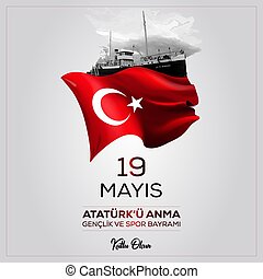 Happy 19 May Commemoration of Atat?rk, Youth and Sports Day...