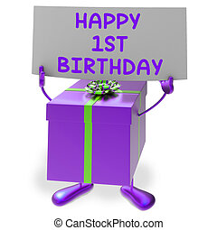 Happy 1st Birthday Sign and Gift Show First Party