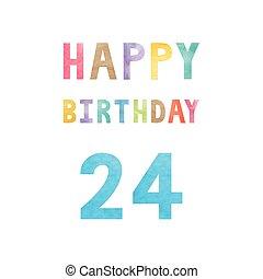 Happy 24th birthday anniversary card