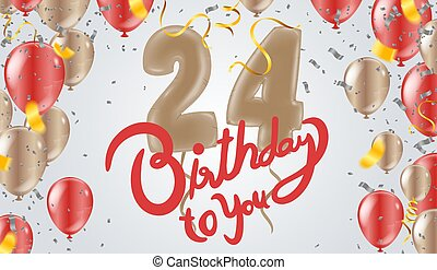 Happy 24th birthday colorful party balloons background
