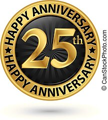 Happy 25th years anniversary gold label, vector illustration