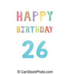 Happy 26th birthday anniversary card