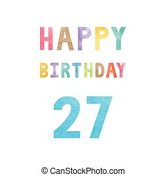 Happy 27th birthday anniversary card