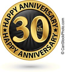Happy 30th years anniversary gold label, vector illustration