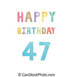 Happy 47th birthday anniversary card