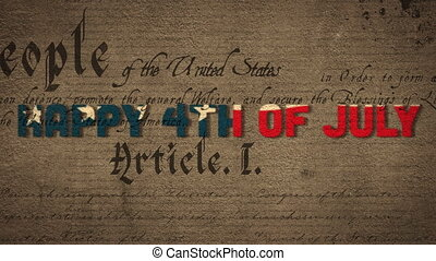 Animation of Happy 4th of July text made of waving U.S. flag over U.S. Constitution text rolling. United States of America flag and holiday concept digital composition.