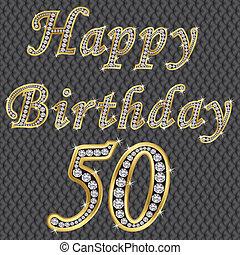 Happy 50 birthday, golden with diamonds, vector