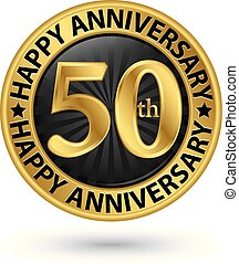 Happy 50th years anniversary gold label, vector illustration