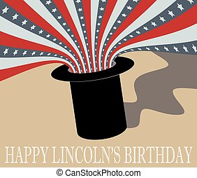 Happy Abraham Lincoln Birthday. Top Hat and Flag