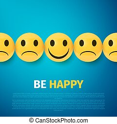 Happy and sad faces group. be happy poster
