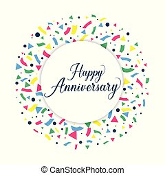 Happy anniversary background. Design for booklet, leaflet, magazine, brochure poster, web, invitation or greeting card.