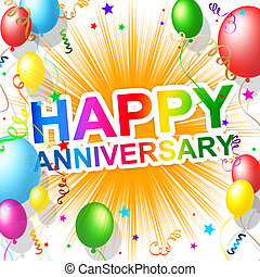 Happy Anniversary Means Greeting Congratulating And Party -...