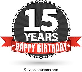 Happy birthday 15 years retro label with red ribbon, vector illustration