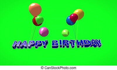 Happy birthday 3d text flying on balloons on green screen