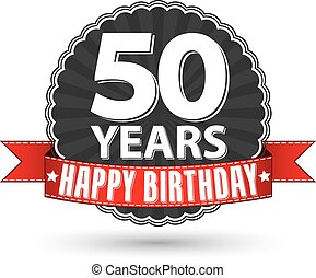Happy birthday 50 years retro label with red ribbon, vector...