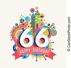 Happy Birthday 66 Year Greeting Card Poster Color