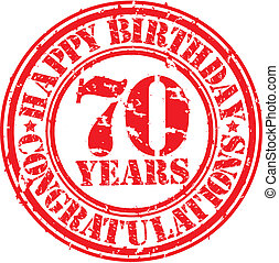 Happy birthday 70 years grunge rubber stamp, vector...