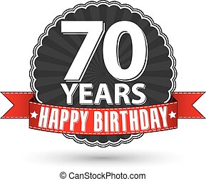 Happy birthday 70 years retro label with red ribbon, vector...