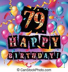 Happy birthday 79 years anniversary joy celebration. Vector ...
