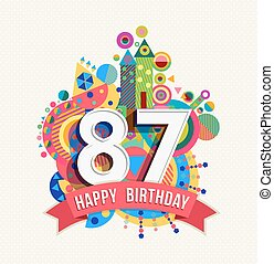 Happy birthday 87 year greeting card poster color - Happy...