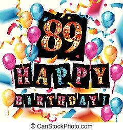 Happy birthday 89 years anniversary joy celebration. Vector ...