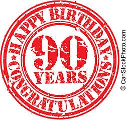 Happy birthday 90 years grunge rubber stamp, vector illustration