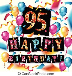 Happy birthday 95 years anniversary joy celebration. Vector ...