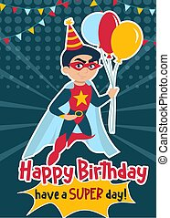 Happy Birthday and have a super day greeting card