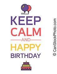 Happy Birthday And Keep Calm