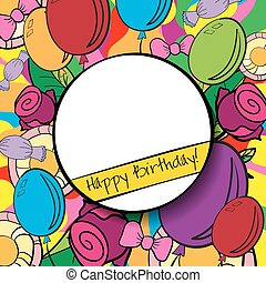 Happy Birthday background or card with