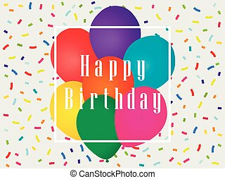 Happy birthday balloons and confetti. Greeting card template. Celebratory banner. Vector illustration