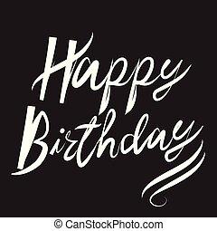 Happy birthday calligraphic words