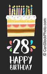 Happy Birthday card 28 twenty eight year cake