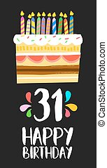 Happy birthday number 31, greeting card for thirty one years in fun art style with cake and candles. Anniversary invitation, congratulations or celebration design. EPS10 vector.