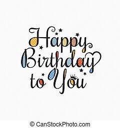 Happy birthday card lettering design background