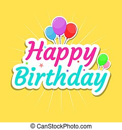 Happy birthday card text with balloons on yellow background celebration vector illustration