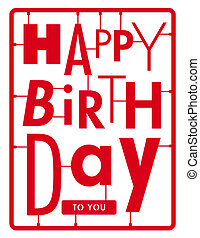Happy birthday card. Typography let