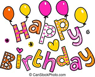 Happy Birthday Cartoon Text Clipart - Hand drawn and colored...