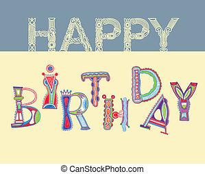 happy birthday  - ornate hand draw letters happy birthday