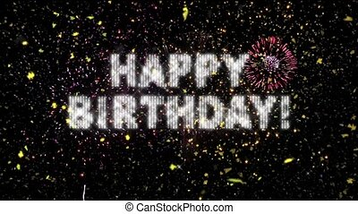 Happy Birthday greeting of brightly flashing strobes is surrounded by falling confetti authentic fireworks (made from real footage of actual fireworks) exploding in the night sky in this perfectly seamless loop.