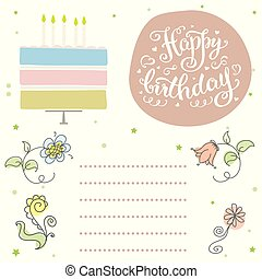 Happy birthday, cute invitation card with cake and flowers. Hand drawn lettering