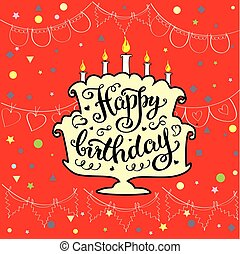Happy birthday, cute invitation or greeting card with cake.