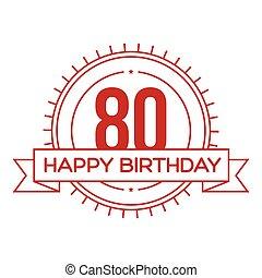 Happy Birthday Eighty years sign vector