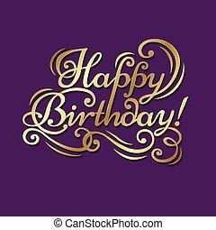 """Happy Birthday - Congratulatory text """"Happy Birthday"""" on a..."""