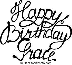 Happy birthday Grace lettering