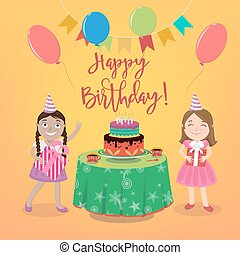 Happy Birthday Greeting Card with Girls and Birthday Cake. Vector illustration